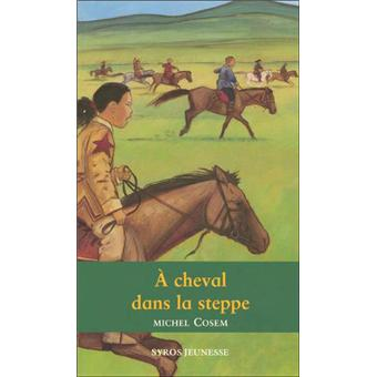 A cheval dans la steppe