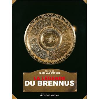 La légende de Brennus - cartonné - Collectif - Achat Livre ...