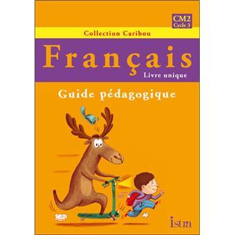 Caribou Francais Cm2 Guide Pedagogique
