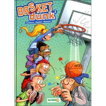 Basket dunkBasket Dunk - Tome 2 Nouvelle édition