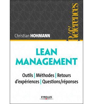 Lean Management : outils, méthodes, retours d'expériences ...