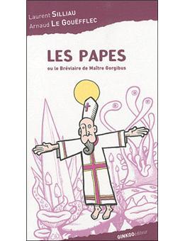 Les papes ou Le bréviaire de Maître Gorgibus