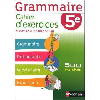 Grammaire 5e Cahier D Exercice