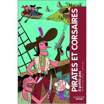 Pirates et corsaires à petits pas