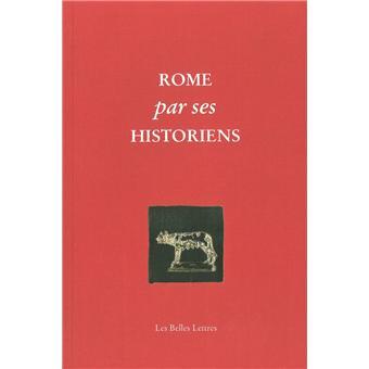 Rome par ses historiens