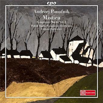 Andrzej Panufnik: Symphonic Works Vol. 3
