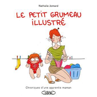Le Petit Grumeau Illustre Chronique D Une Apprentie Maman