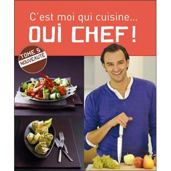 Oui chef 5 broch cyril lignac eric f not eric fenot for Livre cuisine chef etoile
