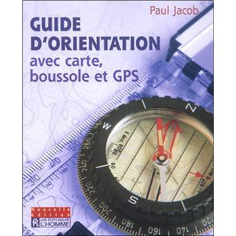 Guide orient carte et boussole broch paul jacob - Utiliser carte cadeau fnac ...