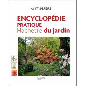 Encyclop die pratique hachette du jardin broch anita - Effroyables jardins resume du livre ...