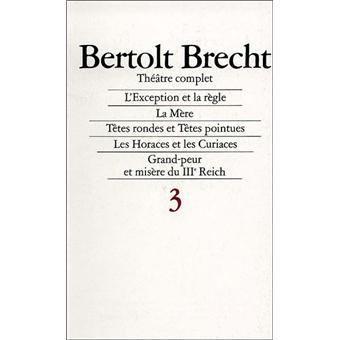 Théâtre complet T3 Brecht