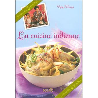 La Cuisine Indienne Cuisine Des 7 Familles Broche Vijay