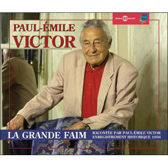 Paul-emile victor la grande faim