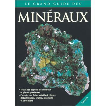 Le grand guide des minéraux