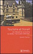 Tourisme et travail de l'éducation populaire au secteur marchand, 1945-1985