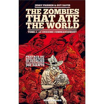 Les zombies qui ont mangé le mondeLe onzième commandement