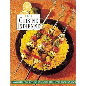 La Cuisine Indienne Relie Shehzad Husain Rafi Fernandez Achat