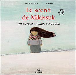 Le secret de Mikissuk