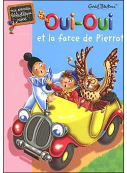 Oui-OuiOui-Oui et la farce de Pierrot