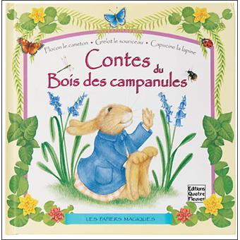 Contes du bois des Campanules - cartonné - Collectif - Achat Livre   fnac