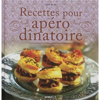 Recettes Pour Apero Dinatoire Cartonne Sylvie Ait Ali Achat