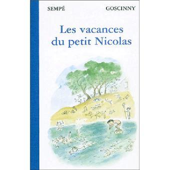 6a26add69d6e3f Le Petit Nicolas - Les vacances du Petit Nicolas - René Goscinny ...