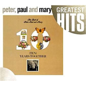 Best of peter paul and mary ten years together