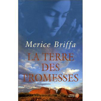 La terre des promesses - Merice Briffa