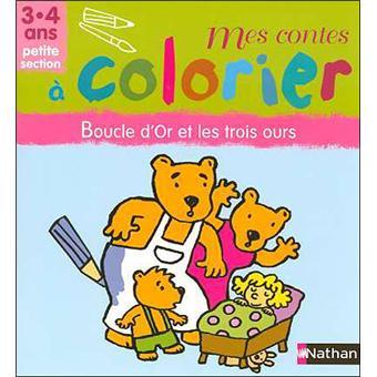 Mes Contes à Colorier Boucle Dor Et Les Trois Ours Broché