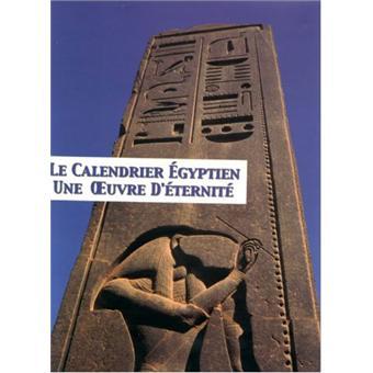 Calendrier Egyptien.Le Calendrier Egyptien