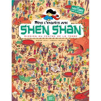 Shen ShanMission au centre de la terre