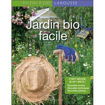 Jardin bio facile broch catherine delvaux achat livre fnac - Jardin facile ...