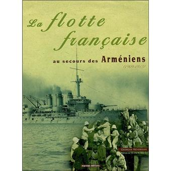 https://static.fnac-static.com/multimedia/FR/Images_Produits/FR/fnac.com/Visual_Principal_340/9/9/0/9782357430099/tsp20120921115720/La-flotte-francaise-au-secours-des-armeniens-1909-1915.jpg