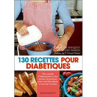 130 Recettes Pour Diabetiques Poche Claire Pinson Caroline