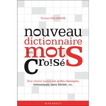 dictionnaire des mots fleches et croises