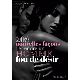 Comment la rendre folle au lit - Comment rendre dingue un homme au lit ...