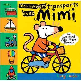 Mimi la sourisMon livre des transports avec mimi