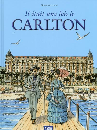 Il était une fois le Carlton