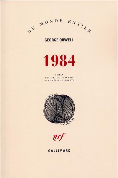 1984 / George Orwell   Orwell, George. Auteur