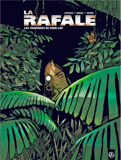 La Rafale - volume 2 - Les traverses de Song-Lap