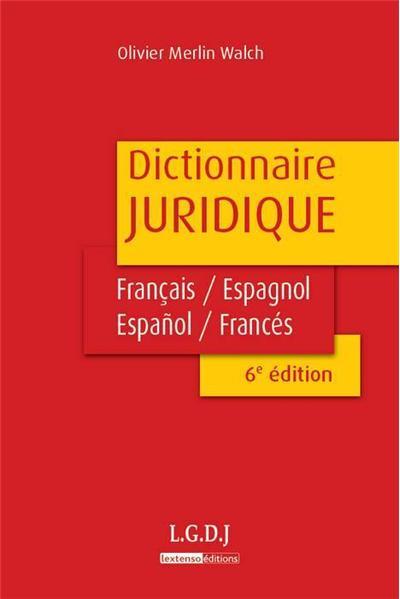 Dictionnaire juridique Français-espagnol / Espagnol-français