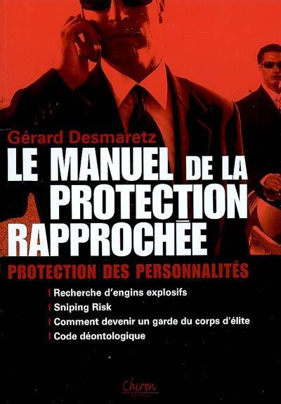 Manuel de la protection rapprochée