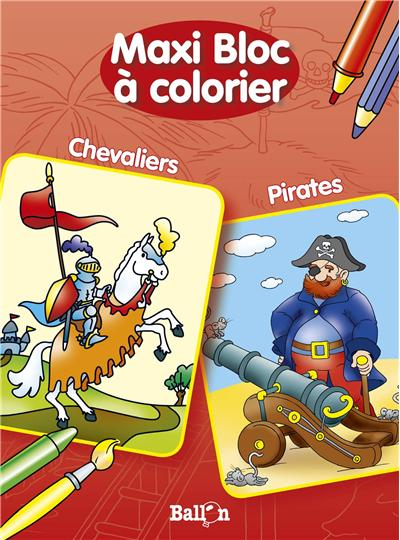 Maxi bloc a colorier pirates / chevaliers