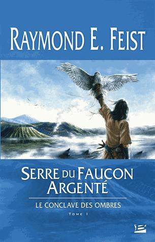 Le Conclave des Ombres T01 Serre du Faucon argenté