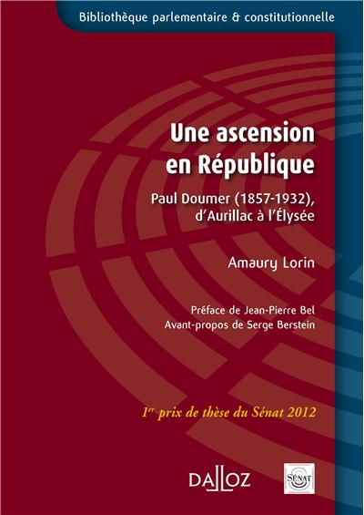 Une ascension en République : Paul Doumer, 1857-1932