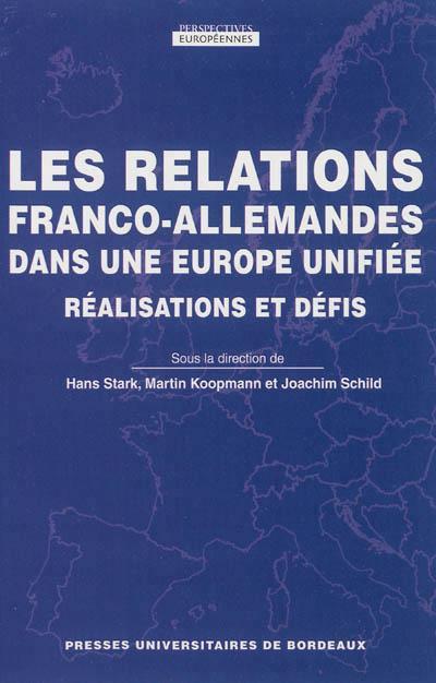 Relations franco allemandes dans une europe unifiee
