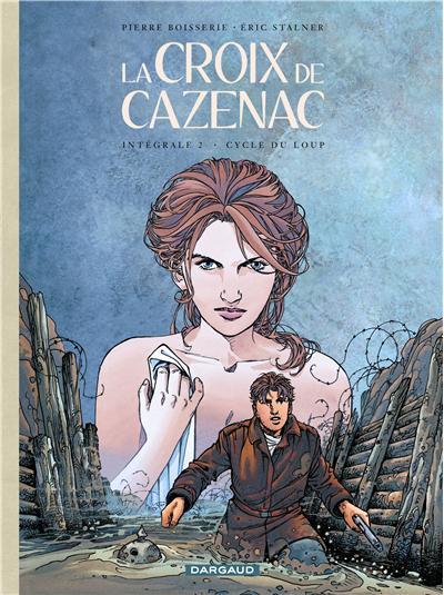 La Croix de Cazenac - Intégrales - Cycle du Loup