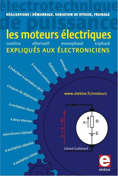 Les moteurs électriques expliqués aux électroniciens