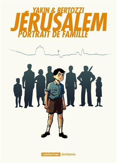 Jérusalem, portrait de famille