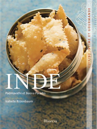 Inde, cuisine intime et gourmande